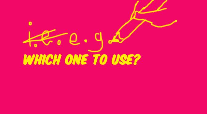 #EngClass: i.e. vs e.g.
