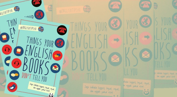 Things Your English Books Don't Tell You (Fella's Review)