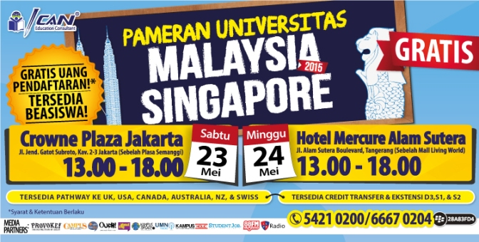 PAMERAN UNIVERSITAS MALAYSIA – SINGAPORE 2015 by ICAN Education Consultant