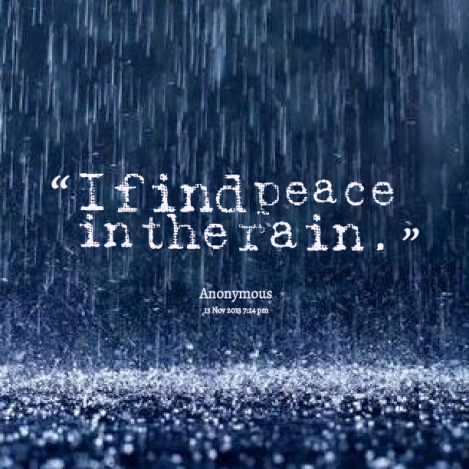 rain peace