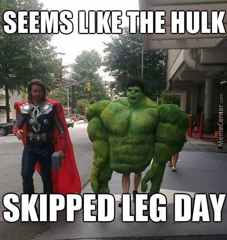 Never skip leg day.jpg