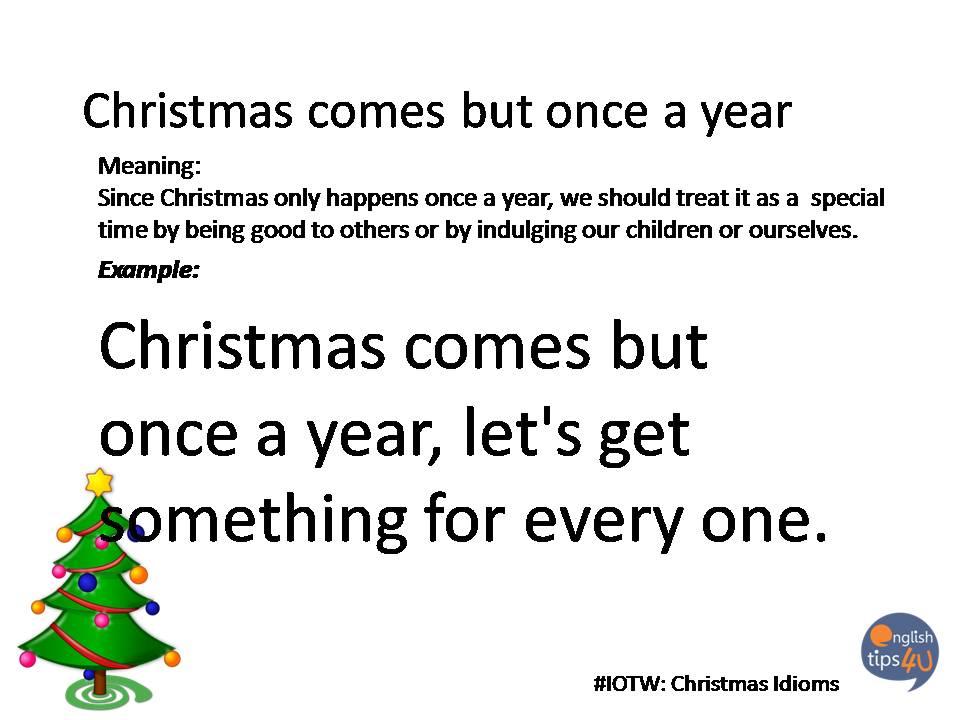 iotw christmas idioms englishtips4u - Christmas Idioms